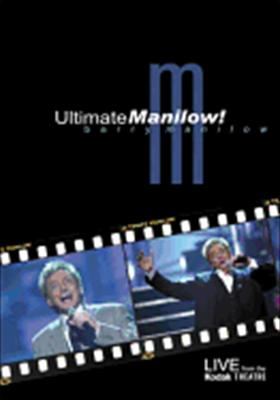 Ultimate Manilow: Live from the Kodak Theatre