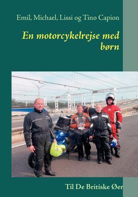 En Motorcykelrejse Med B RN 9788771144734