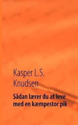 S Dan L Rer Du at Leve Med En K Mpestor Pik 9788776915131