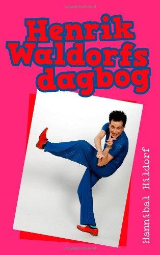 Henrik Waldorfs Dagbog 9788776917623