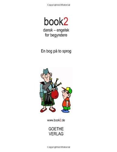 Book2 Dansk - Engelsk for Begyndere 9788771140491