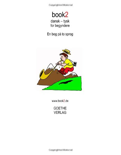 Book2 Dansk - Tysk for Begyndere 9788771140323
