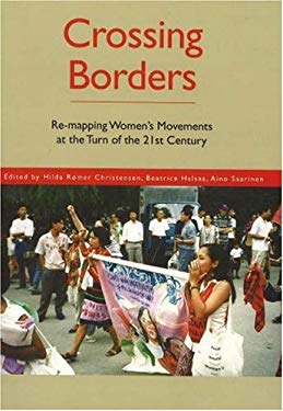 Crossing Borders: Re-Mapping Women's Movements at the Turn of the 21st Century 9788778388599