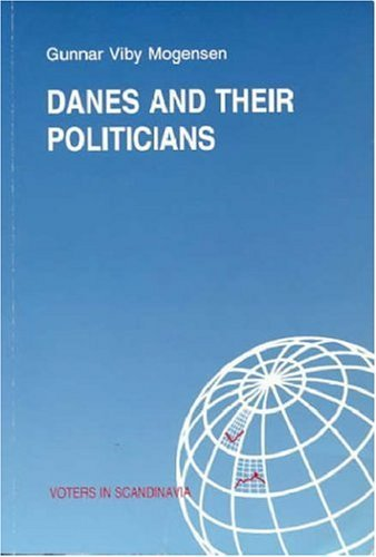 Danes and Their Politicians: Summary of the Findings of a Research Project on Political Credibility in Denmark 9788772884516