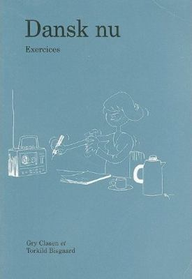 Dansk Nu: Exercices 9788772883021