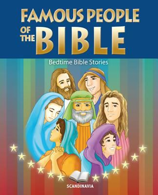 Famous People of the Bible: Bedtime Bible Stories 9788772471174