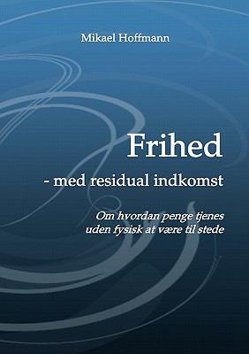 Frihed - Med Residual Indkomst 9788771140569
