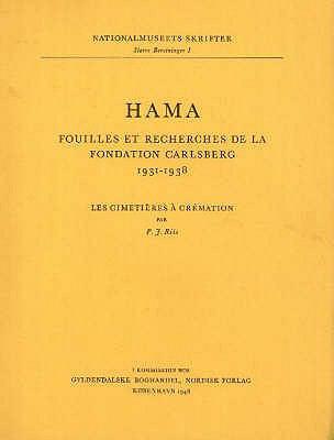 Hama 2: Fouilles et Recherches De La Fondation Carlsberg, 1931-1938 9788772881461