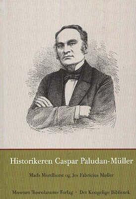 Historikeren Caspar Paludan-Muller