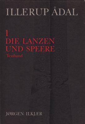 Illerup Adal: Die Lanzen Und Speere 9788772880570
