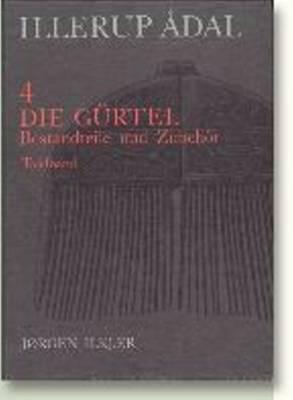 Illerup Adal Volumes 3 & 4: Die Gurtel 9788772885643