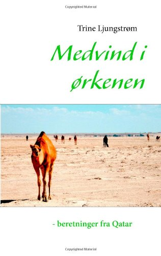 Medvind I Rkenen - Beretninger Fra Qatar 9788771143386