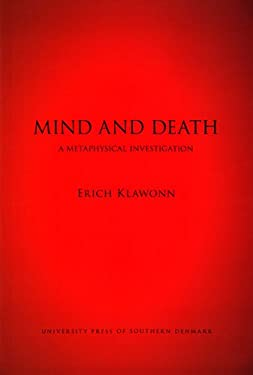 Mind and Death: A Metaphysical Investigation 9788776744311
