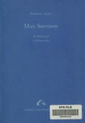 Professor, Dr. Jur. Max Sorensen: A Bibliography