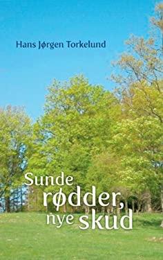 Sunde Rodder, Nye Skud 9788771147087