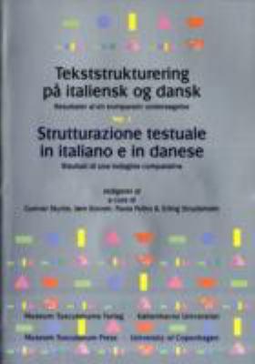 Tekststrukturering Pa Italiensk Og Dansk: Resultater AF En Komparativ Undersogelse [With 3 Audio-CDs] 9788772895192