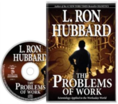 The Problems of Work: Scientology Applied to the Workaday World 9788776888183