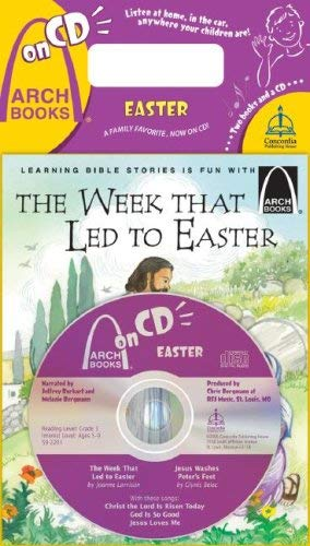 The Week That Led to Easter/Jesus Washes Peter's Feet [With CD]