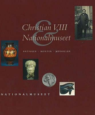 Christian VIII and Nationalmuseet 9788789438047