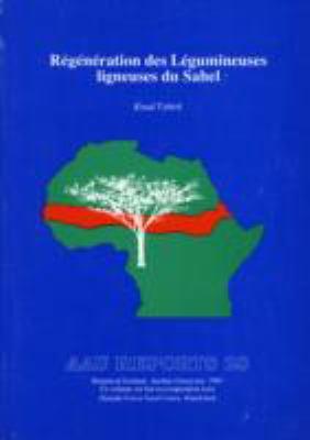 Regeneration des Legumineuses Ligneuses du Sahel 9788787600361