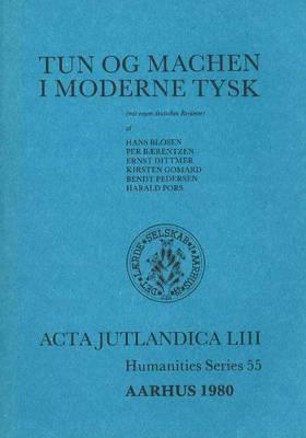 Tun Og Machen I Moderne Tysk 9788787671095