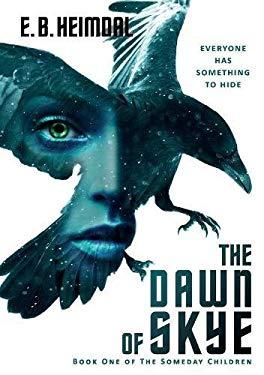 The Dawn of Skye (Someday Children)
