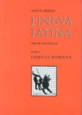 Lingua Latina - Set 1 Part 1: Familia Romana 9788799701650
