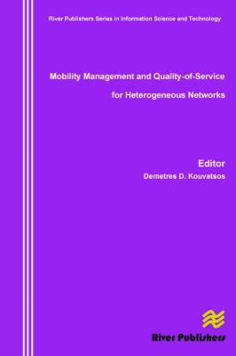 Mobility Management and Quality-Of-Service for Heterogeneous Networks 9788792329202