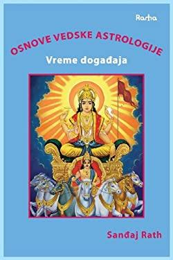 Osnove Vedske Astrologije Vreme Dogadjaja 9788799506316