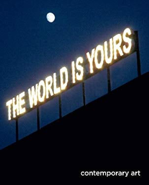 The World Is Yours: Contemporary Art 9788791607738