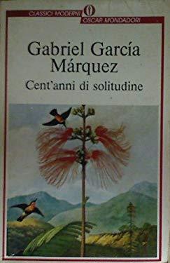 Cent'anni Di Solitudine (Italian Edition) - Gabriel Garcia Marquez