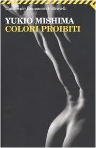 Colori proibiti - Mishima, Yukio