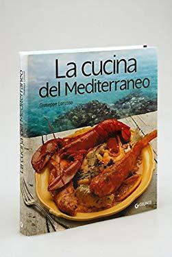 La cucina del Mediterraneo - Giuseppe Lorusso