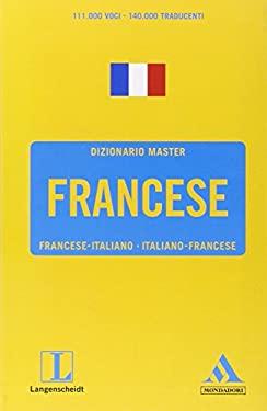 Langenscheidt. Francese. Francese-italiano, italiano-francese - Mondadori