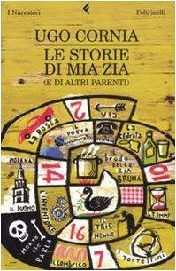 Le Storie DI Mia Zia (Italian Edition) - Cornia, Ugo
