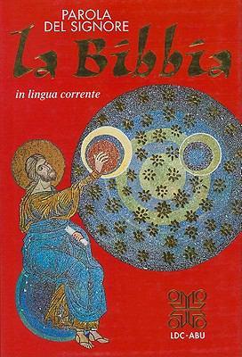 Parola del Signore La Bibbia in Lingua Corrente-FL 9788801022735