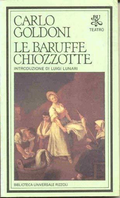 Baruffe Chiozzotte - Carlo Goldoni