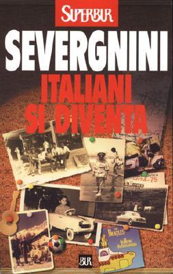 Italiani Si Diventa 9788817865753