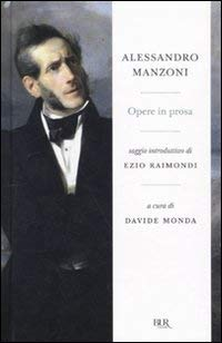 Opere in prosa - Manzoni, Alessandro.