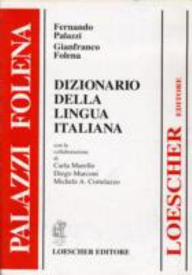 Loescher Dizionario Della Lingua 9788820133009