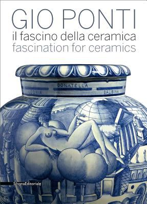 Gio Ponti: Fascination for Ceramics 9788836620647