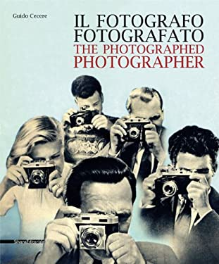 The Photographed Photographer 9788836620685
