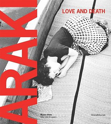 Araki: Love and Death 9788836617371