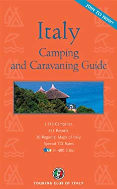 Italian Camping: The Guide to Camping and Caravaning 9788836529636