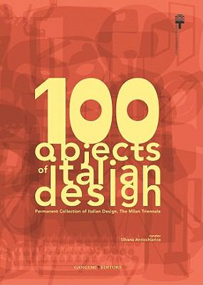 100 Objects of Italian Design 9788849213195