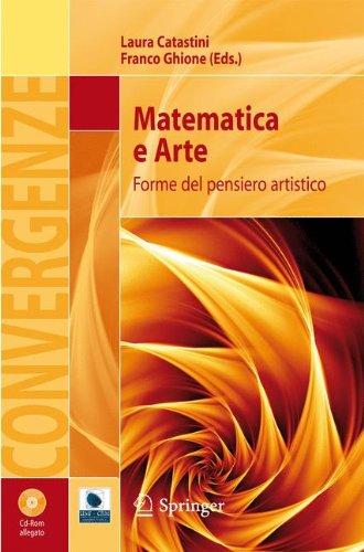 Matematica E Arte: Forme del Pensiero Artistico 9788847017283