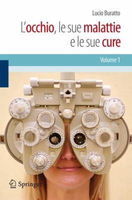 L'Occhio, Le Sue Malattie E Le Sue Cure 9788847017313