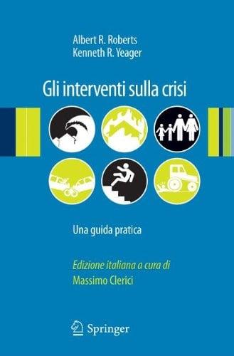 Gli Interventi Sulla Crisi: Una Guida Pratica 9788847020283