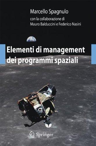 Elementi Di Management Dei Programmi Spaziali 9788847023086
