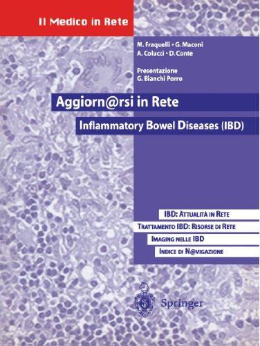 Aggiornarsi in Rete: Inflammatory Bowel Diseases (Ibd): Ibd: Attualita in Rete. Trattamento Delle Ibd: Risorse Di Rete La Medicina Basata Sulle Eviden 9788847001244
